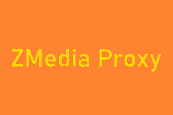 Proxy ZMedia
